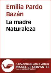 La madre naturaleza: Volumen 1