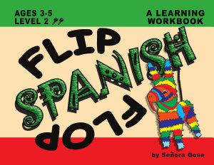 Flip Flop Spanish  Ages 3 5  Level 2
