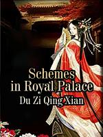 Schemes in Royal Palace