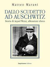 Dallo scudetto ad Auschwitz