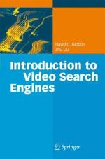 Introduction to Video Search Engines