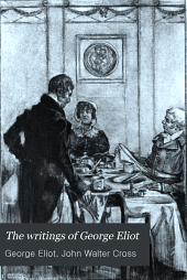 The Writings of George Eliot ...: Volume 10
