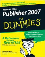 Microsoft Office Publisher 2007 For Dummies PDF