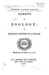 Elements of Zoology: Or, Natural History of Animals
