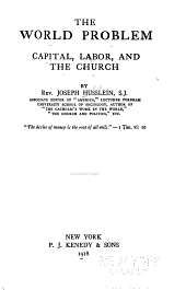 The World Problem: Capital, Labor and the Church