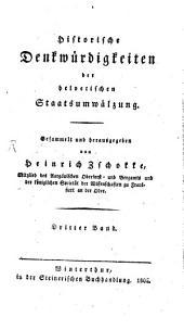 Historische Denkwürdigkeiten der helvetischen Staatsumwälzung: Band 3