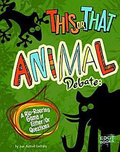 This Or that Animal Debate PDF