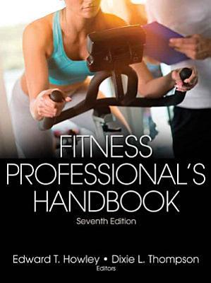 Fitness Professional s Handbook 7th Edition PDF