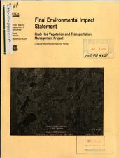 Chequamegon-Nicolet National Forest (N.F.), Grub Hoe Vegetation and Transportation Management Project: Environmental Impact Statement