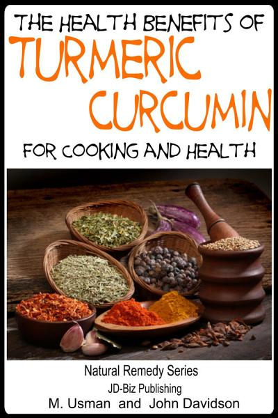 Health Benefits of Turmeric   Curcumin For Cooking and Health
