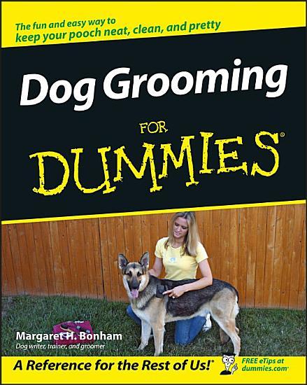 Dog Grooming For Dummies PDF