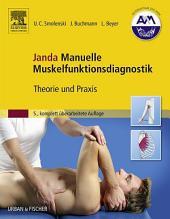 Janda Manuelle Muskelfunktionsdiagnostik: Theorie und Praxis - 5., komplett überarbeitete Auflage, Ausgabe 5
