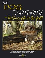 My Dog Has Arthritis - But Lives Life to the Full!