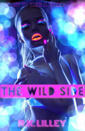 The Wild Side: Volume 1
