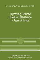 Improving Genetic Disease Resistance in Farm Animals