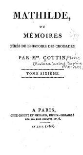 Mathilde, ou, Mémoires tirés de l'histoire des croisades: Volume6