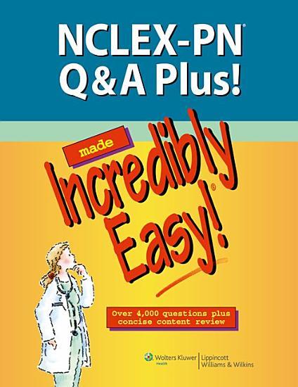 NCLEX PN Q A Plus  Made Incredibly Easy  PDF