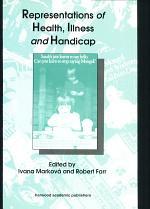 Representations of Health, Illness and Handicap