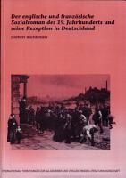 Der englische und franz  sische Sozialroman des 19  Jahrhunderts und seine Rezeption in Deutschland PDF