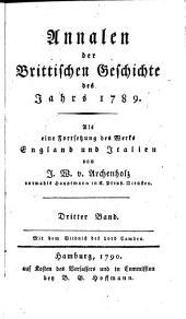 Annalen der brittischen Geschichte des Jahrs 1788 [-1796]: als eine Fortsetzung des Werks England und Italien