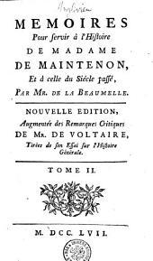 Memoires pour servir à l'histoire de madame de Maintenon et à celle du siécle passé: Volume2