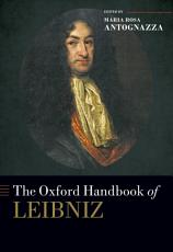 The Oxford Handbook of Leibniz PDF