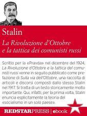 La Rivoluzione d'Ottobre e la tattica dei comunisti russi