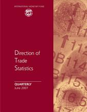 Direction of Trade Statistics Quarterly, June 2007