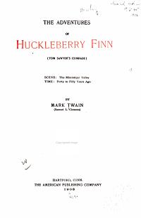 The Writings of Mark Twain  pseud    Huckleberry Finn