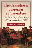 The Confederate Surrender at Greensboro PDF