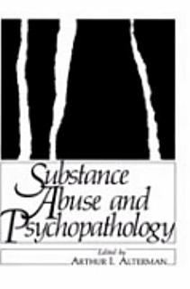 Substance Abuse and Psychopathology Book