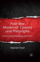 Post War Modernist Cinema and Philosophy PDF