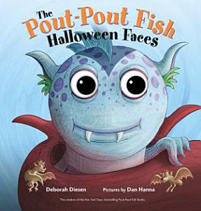 The Pout Pout Fish Halloween Faces Book