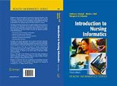Introduction to Nursing Informatics: Edition 3