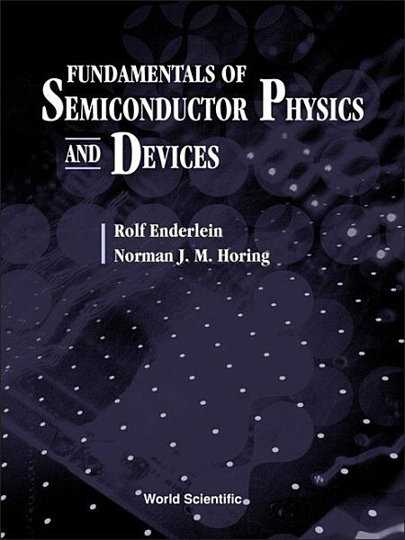 Fundamentals of Semiconductor Physics and Devices PDF