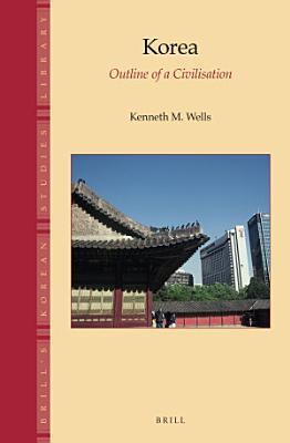 Korea  Outline of a Civilisation