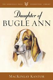 Daughter of Bugle Ann