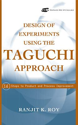 Design of Experiments Using The Taguchi Approach PDF