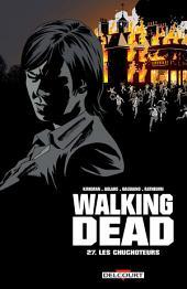 Walking Dead T27: Les Chuchoteurs