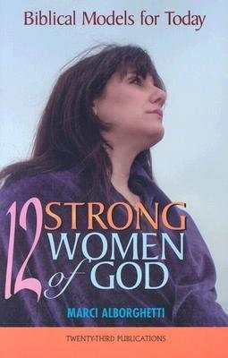 12 Strong Women of God