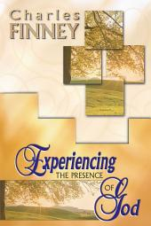 Experiencing The Presence Of God (4 In 1 Anthology)