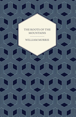 The Roots of the Mountains  1890