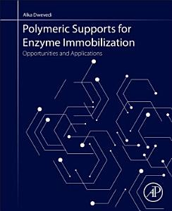 Polymeric Supports for Enzyme Immobilization