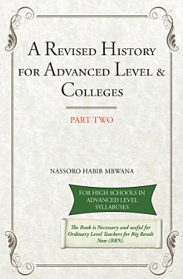 A Revised History for Advanced Level   Colleges