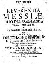 De Reverentia Messiae, Filio Dei, Praestanda Dissertatio