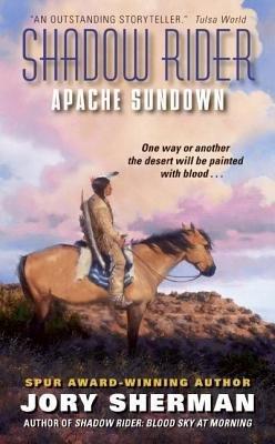 Shadow Rider  Apache Sundown PDF