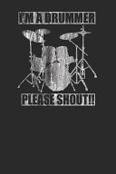 I m A Drummer Please Shout   PDF