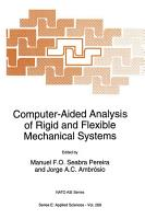 Computer Aided Analysis of Rigid and Flexible Mechanical Systems PDF