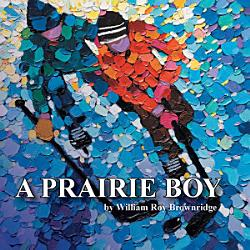 A Prairie Boy PDF