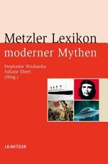 Metzler Lexikon moderner Mythen PDF